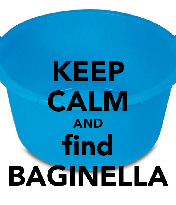 KEEP CALM AND find BAGINELLA