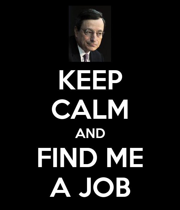 KEEP CALM AND FIND ME A JOB