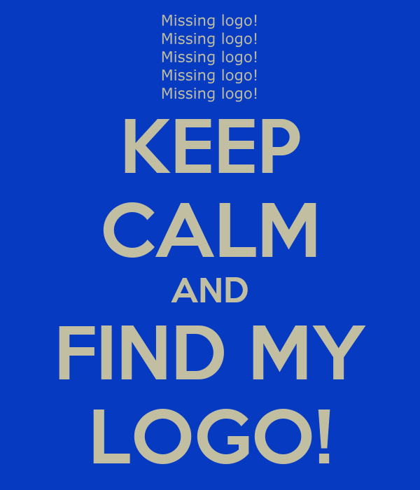 KEEP CALM AND FIND MY LOGO!