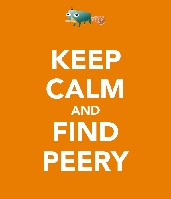 KEEP CALM AND FIND PEERY