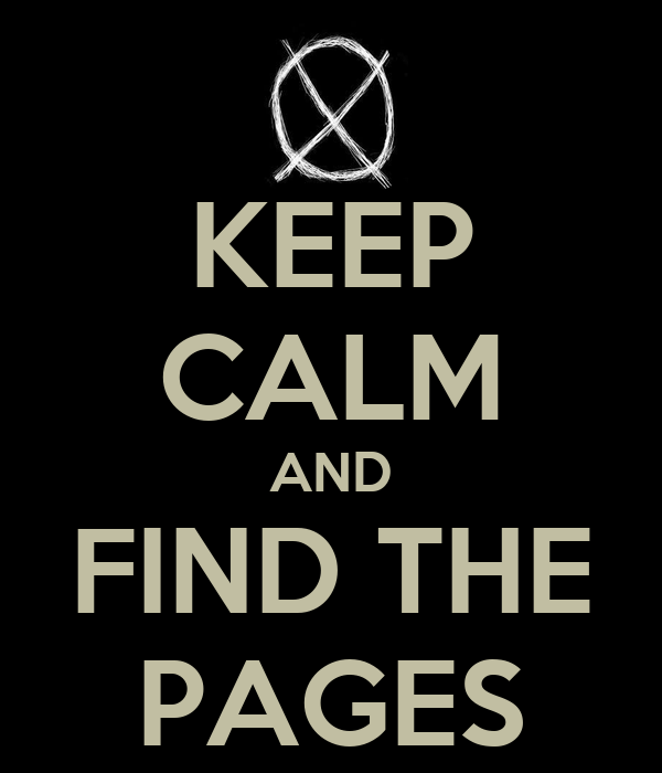 KEEP CALM AND FIND THE PAGES