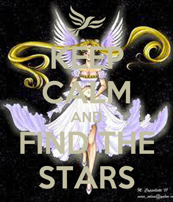 KEEP CALM AND FIND THE STARS