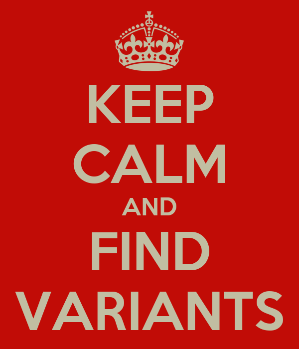 KEEP CALM AND FIND VARIANTS