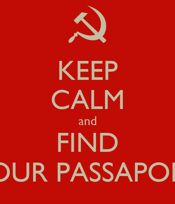 KEEP CALM and FIND YOUR PASSAPORT