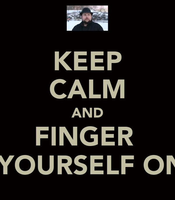 How To Finger Your Self