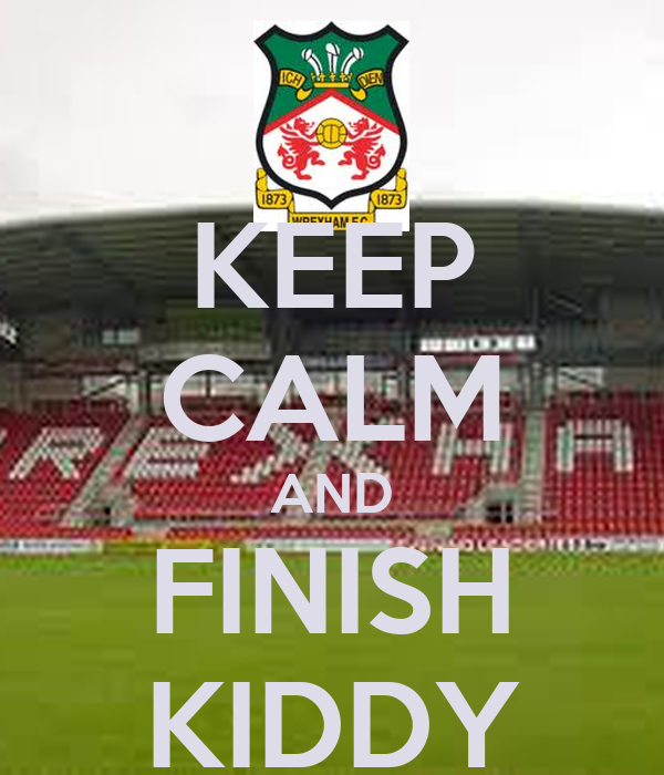 KEEP CALM AND FINISH KIDDY