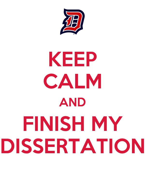 finishing my dissertation