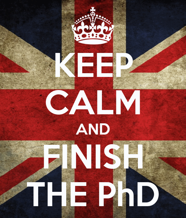 KEEP CALM AND FINISH THE PhD