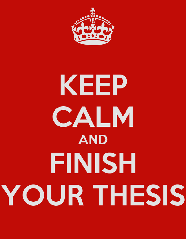 How to finish your thesis