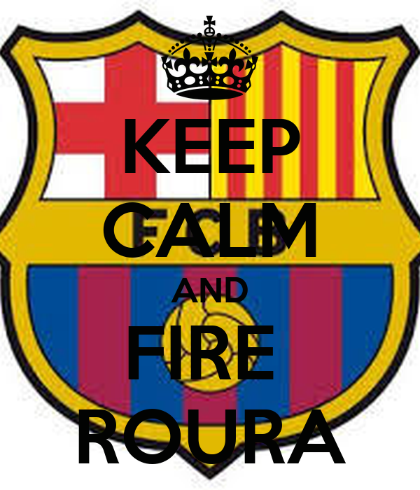 KEEP CALM AND FIRE  ROURA