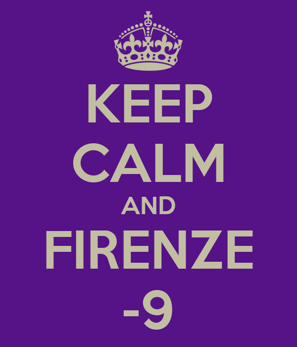 KEEP CALM AND FIRENZE -9