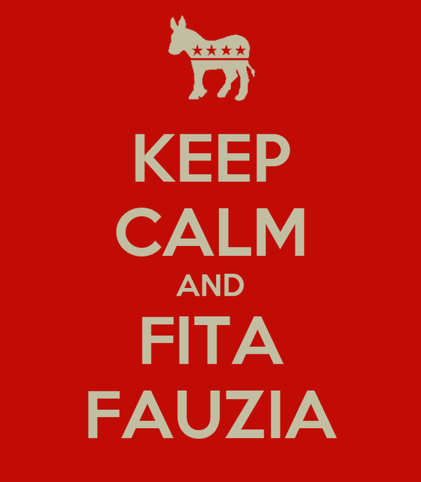 KEEP CALM AND FITA FAUZIA
