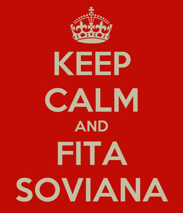 KEEP CALM AND FITA SOVIANA