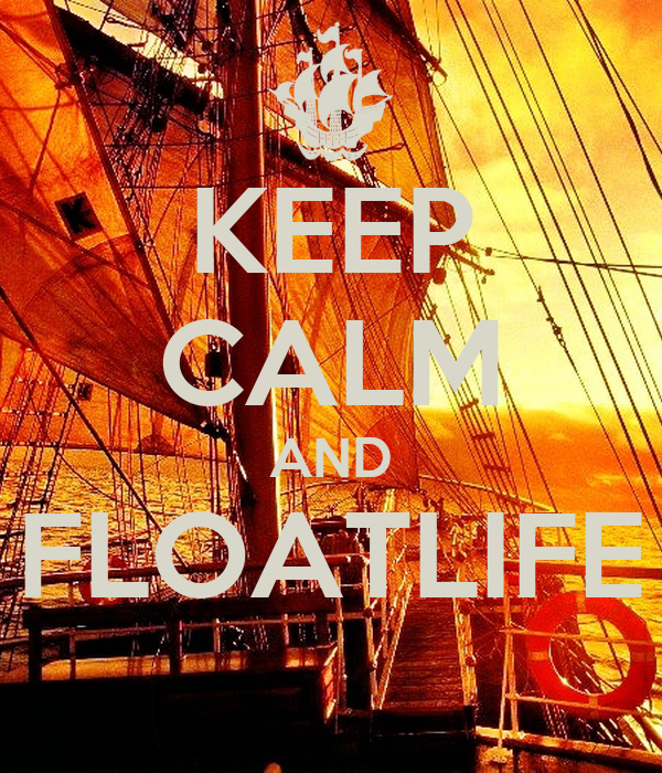 KEEP CALM AND FLOATLIFE