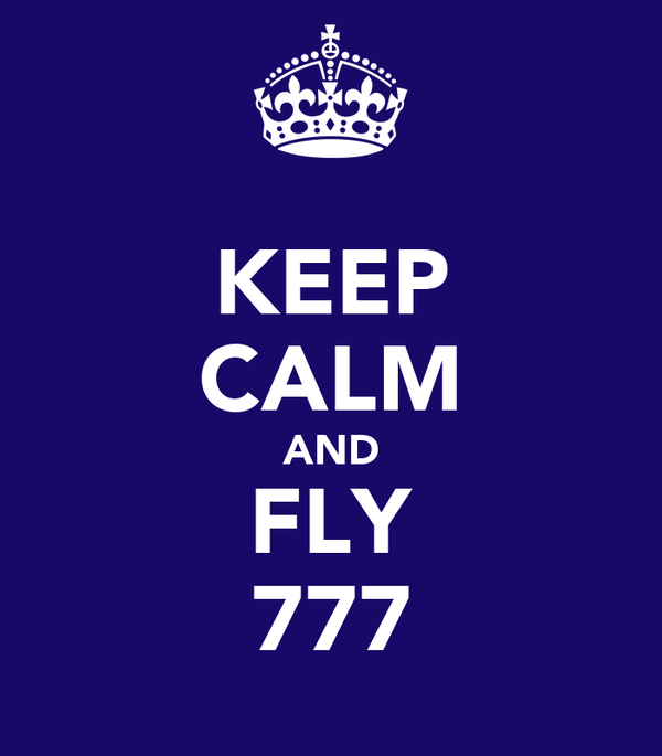 KEEP CALM AND FLY 777