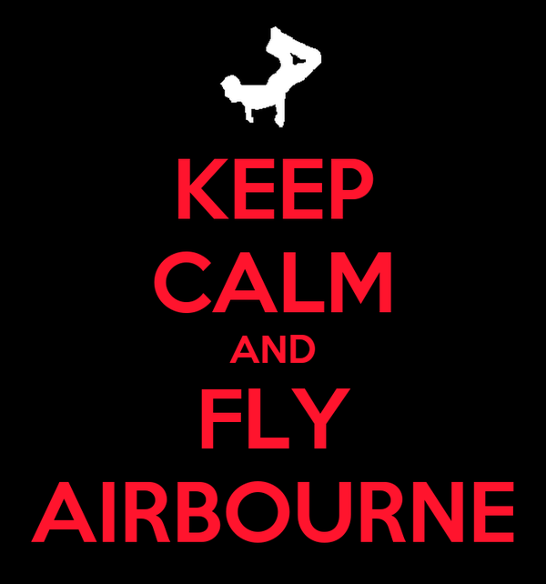 KEEP CALM AND FLY AIRBOURNE