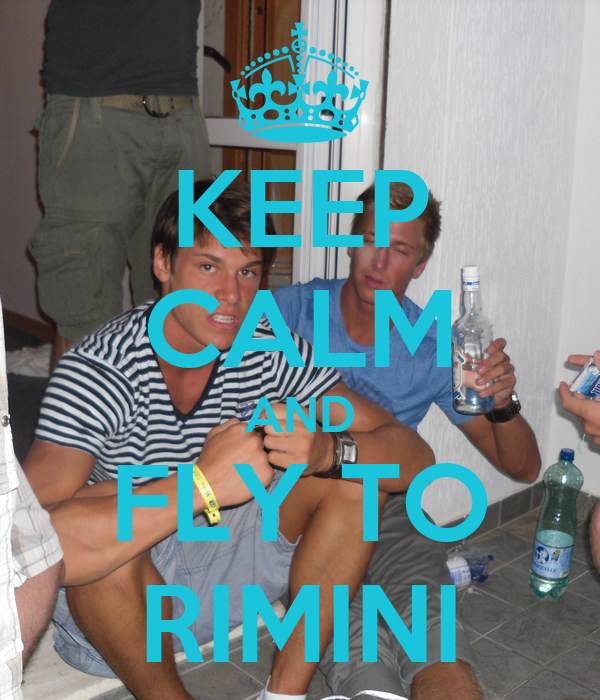 KEEP CALM AND FLY TO RIMINI