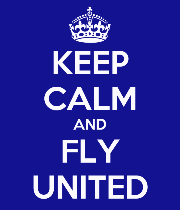 KEEP CALM AND FLY UNITED