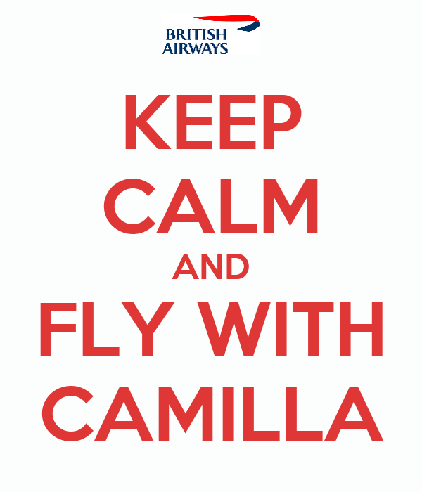 KEEP CALM AND FLY WITH CAMILLA