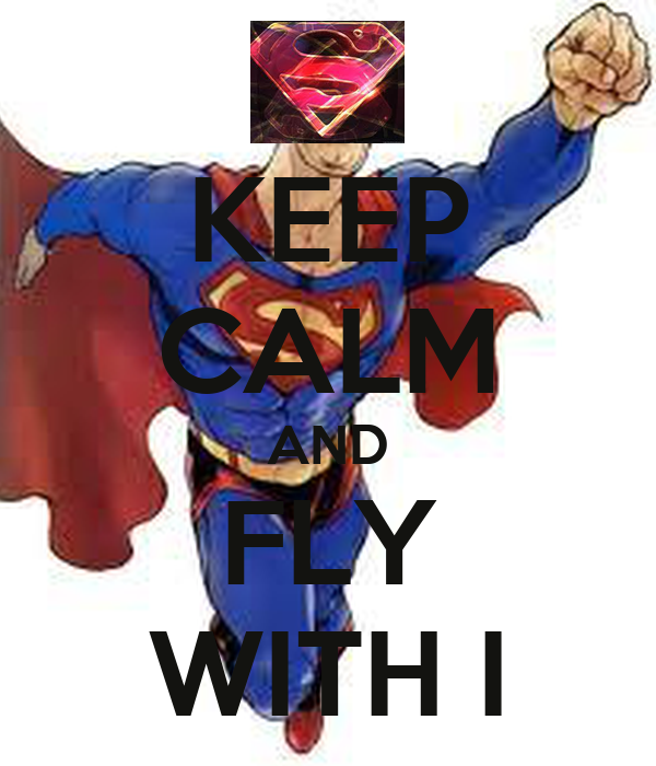 KEEP CALM AND FLY WITH I