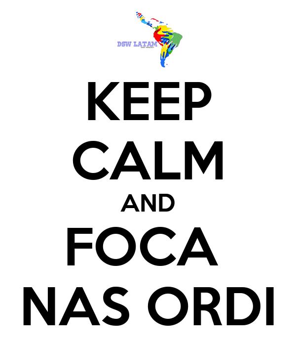 KEEP CALM AND FOCA  NAS ORDI