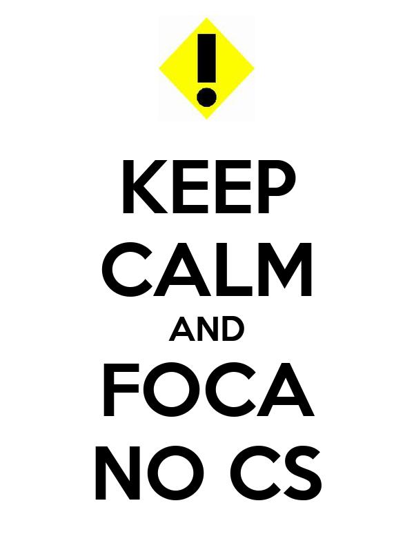 KEEP CALM AND FOCA NO CS