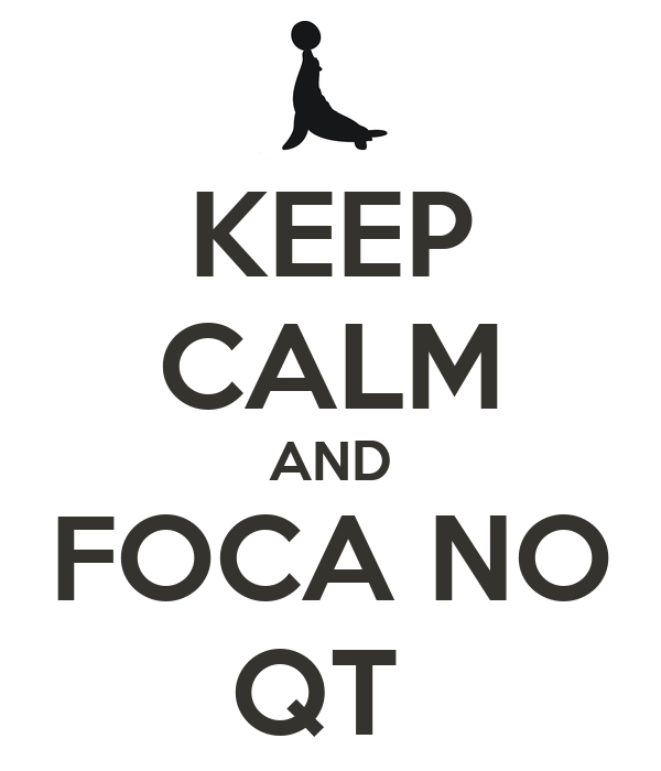 KEEP CALM AND FOCA NO QT