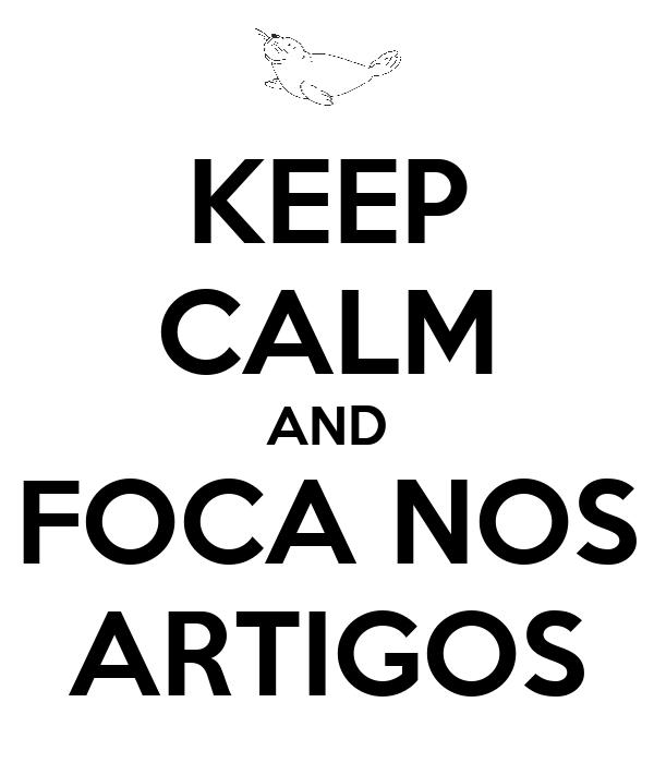 KEEP CALM AND FOCA NOS ARTIGOS