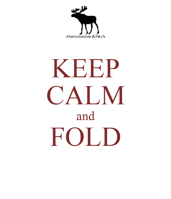 KEEP CALM and FOLD