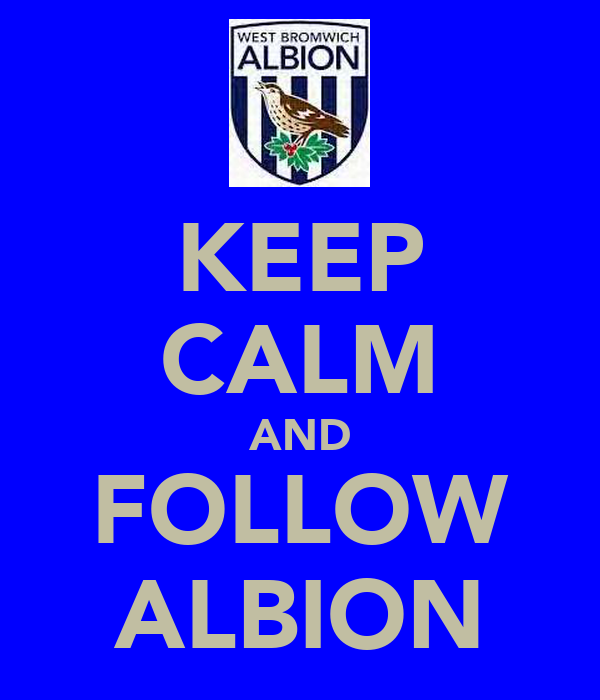 KEEP CALM AND FOLLOW ALBION