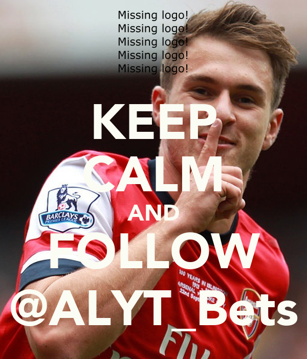 KEEP CALM AND FOLLOW @ALYT_Bets