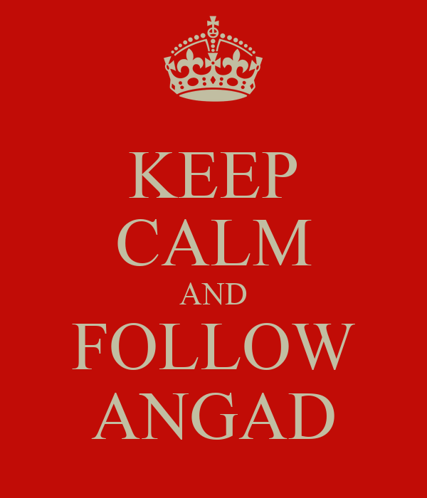 KEEP CALM AND FOLLOW ANGAD