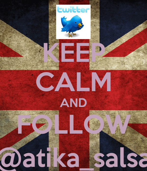 KEEP CALM AND FOLLOW @atika_salsa