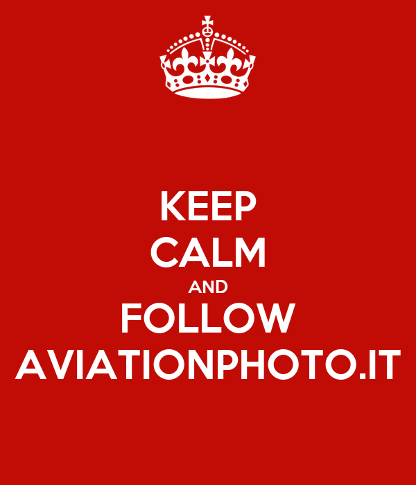 KEEP CALM AND FOLLOW AVIATIONPHOTO.IT