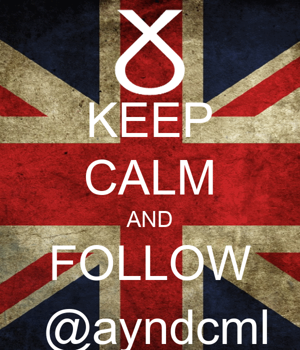 KEEP CALM AND FOLLOW  @ayndcml