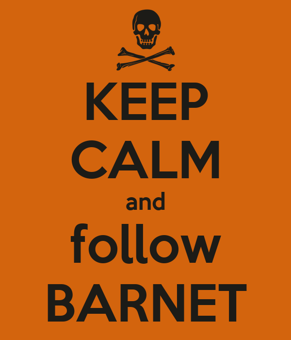 KEEP CALM and follow BARNET