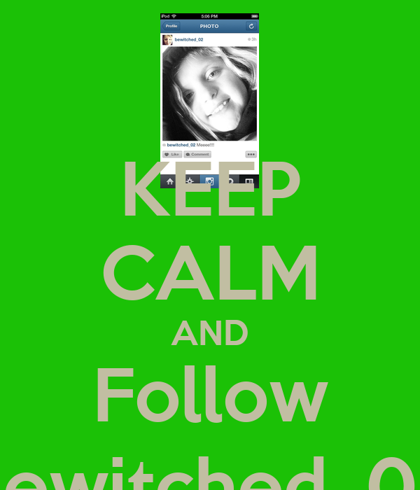 KEEP CALM AND Follow Bewitched_02