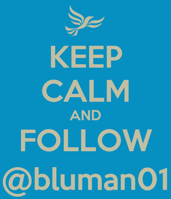 KEEP CALM AND FOLLOW @bluman01