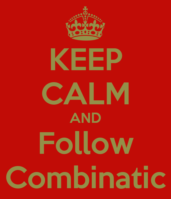 KEEP CALM AND Follow Combinatic