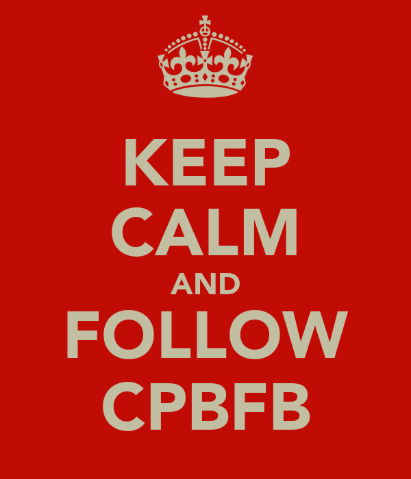KEEP CALM AND FOLLOW CPBFB