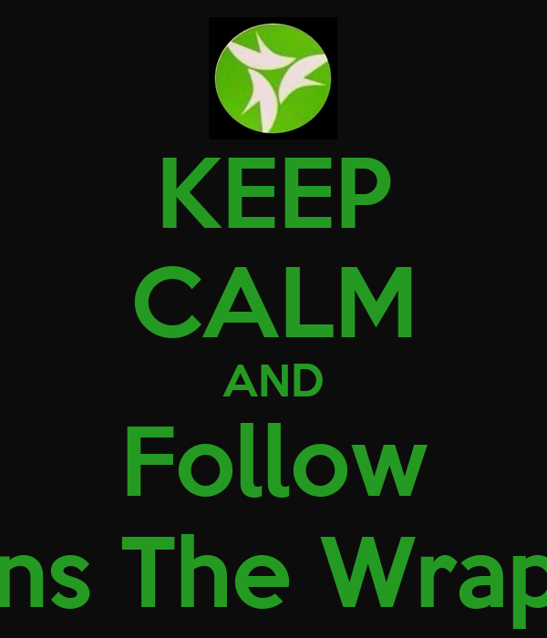 KEEP CALM AND Follow Crystalgevans The Wrapping Queen