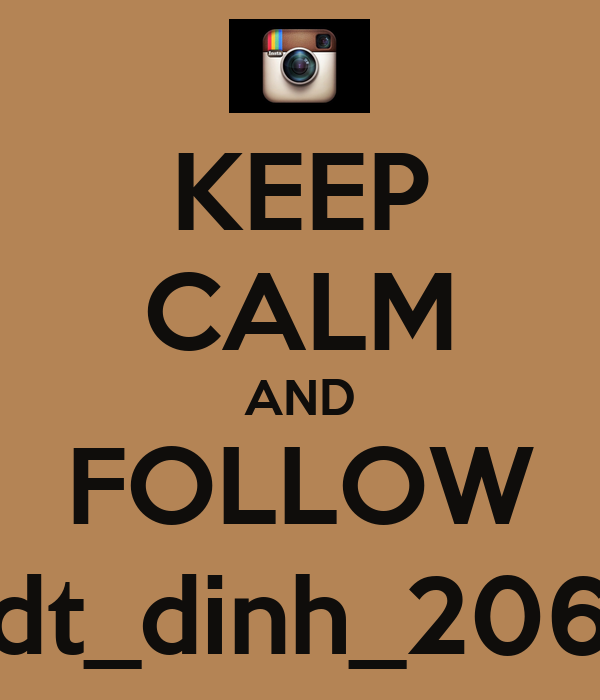 KEEP CALM AND FOLLOW dt_dinh_206