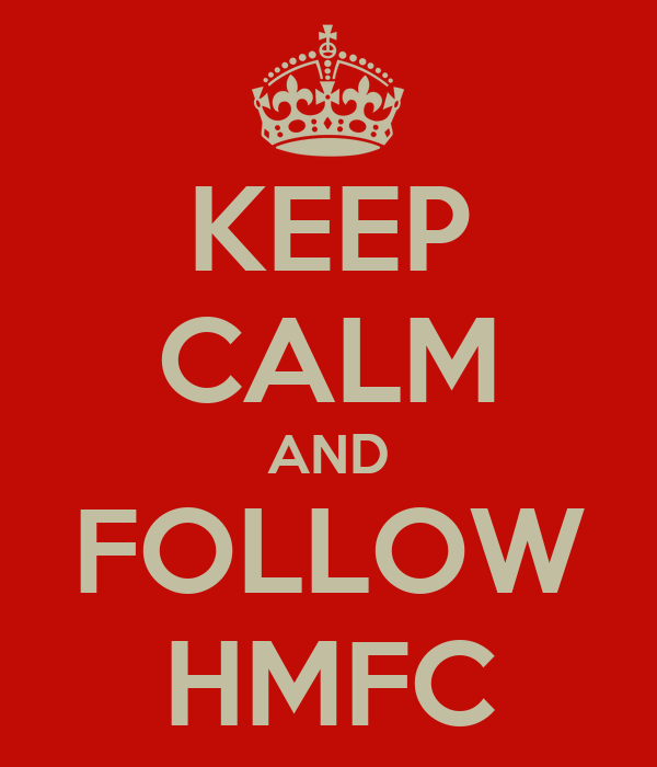 KEEP CALM AND FOLLOW HMFC