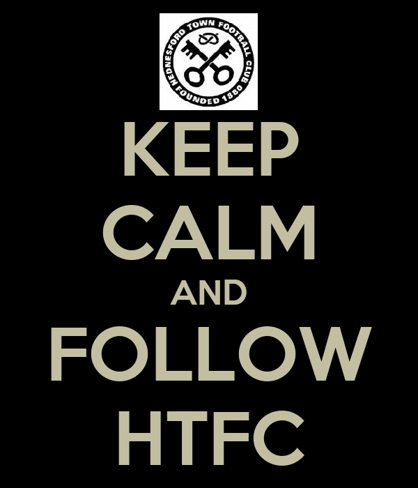 KEEP CALM AND FOLLOW HTFC