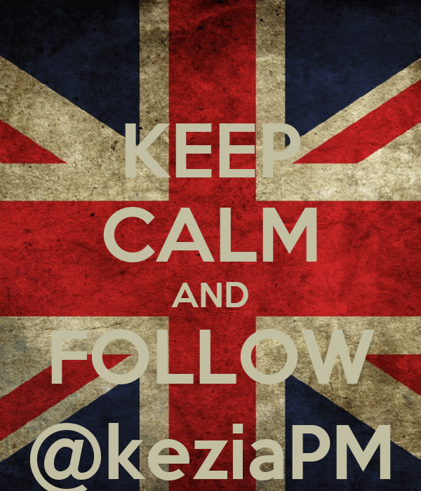KEEP CALM AND FOLLOW @keziaPM