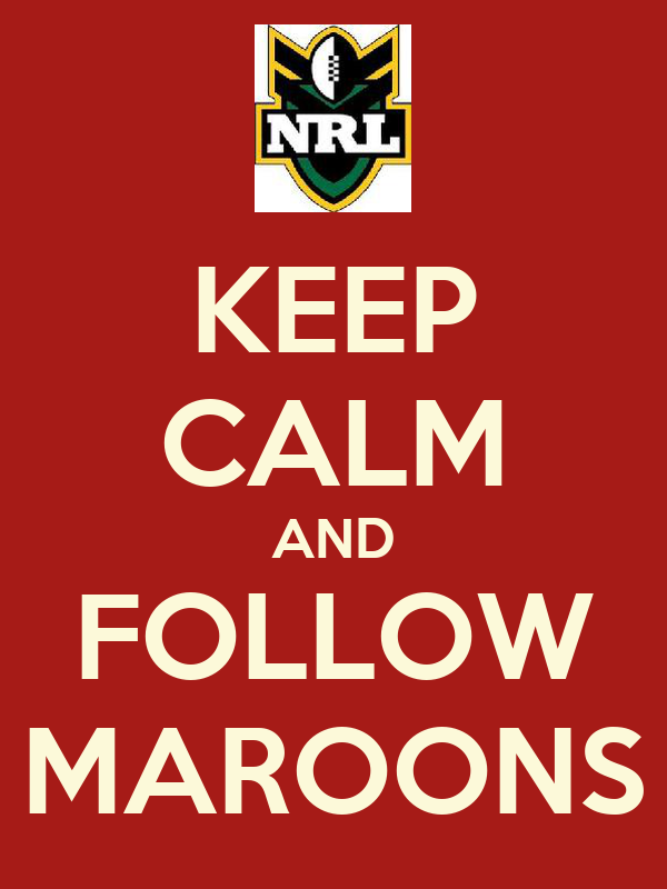 KEEP CALM AND FOLLOW MAROONS