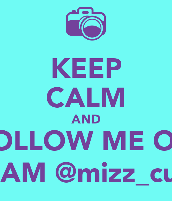 KEEP CALM AND FOLLOW ME ON INSTAGRAM @mizz_curves_12_