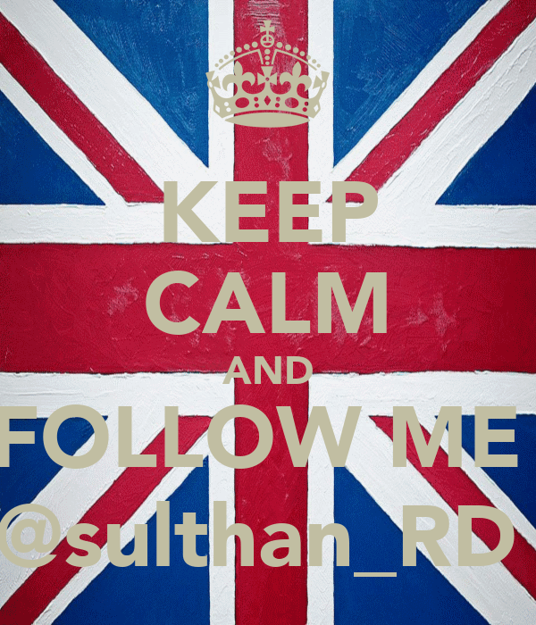 KEEP CALM AND FOLLOW ME  @sulthan_RD