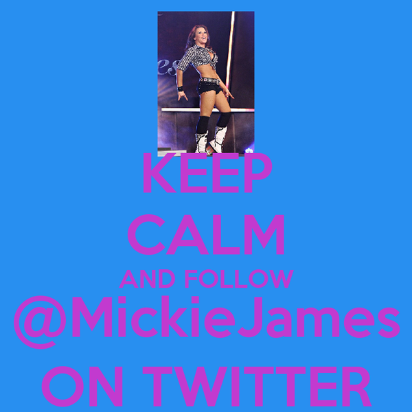 KEEP CALM AND FOLLOW @MickieJames ON TWITTER