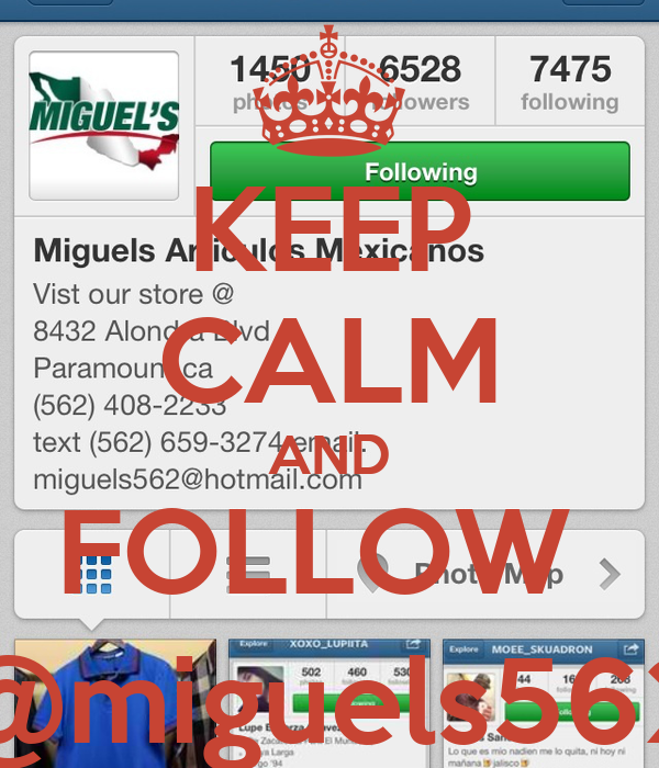 KEEP CALM AND FOLLOW  @miguels562
